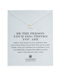 Dogeared | Metallic 'reminder - Be The Person Your Dog Thinks You Are' Necklace | Lyst