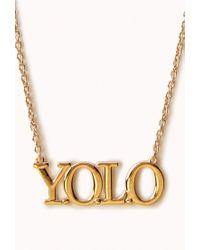Forever 21 - Metallic Yolo Charm Necklace - Lyst
