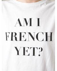 Être Cécile - White 'Am I French Yet' T-Shirt - Lyst