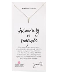 Dogeared | Metallic 'Danielle Laporte Truthbombs - Authenticity Is Magnetic' Necklace | Lyst