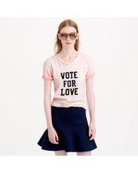 J.Crew - Pink Vintage Cotton Vote For Love Tee - Lyst