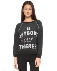 Wildfox - Is Anybody Out There Sweatshirt - Dirty Black - Lyst