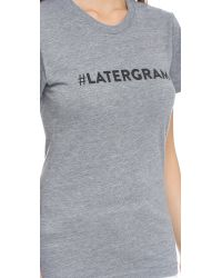 Barber - Gray #Latergram Tee - Heather Grey - Lyst