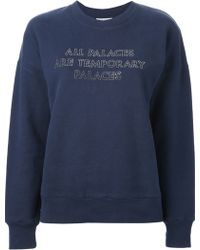 Each x Other - 'All Palaces Are Temporary Palaces' Sweatshirt - Lyst