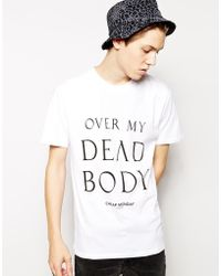 Cheap Monday Tshirt with Over My Dead Body Print - Lyst