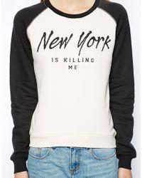 Zoe Karssen Sweatshirt with Ny Is Killing Me Print - Lyst