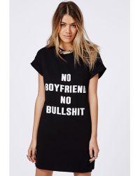 Missguided No Boyfriend Slogan T-Shirt Dress Black - Lyst