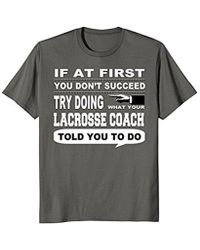 COACH - If At First You Don't Succeed Lacrosse T-shirt - Lyst
