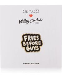 Ban.do - Flair Pin, Fries Before Guys - Lyst