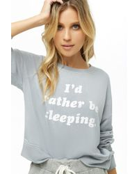 Forever 21 - Rather Be Sleeping Graphic Pajama Top - Lyst