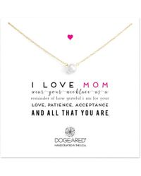 Dogeared I Love Mom White Pearl Necklace Lyst