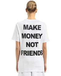 MAKE MONEY NOT FRIENDS - T-shirt In Jersey Di Cotone - Lyst