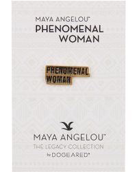 Dogeared - Maya Angelou Phenomenal Woman Pin - Lyst