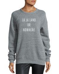 Knowlita - La La Land Or Nowhere Graphic Sweatshirt - Lyst