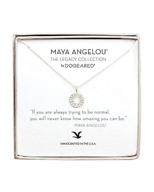 Dogeared - Metallic Maya Angelou If You Are Always Trying To Be Normal Cutout Sun Disc Charm Pendant Necklace - Lyst