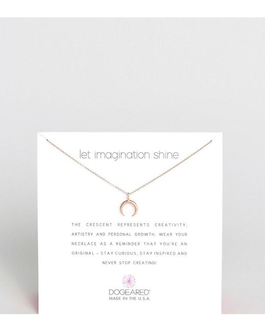 Dogeared | Metallic Rose Gold Plated Let Imagination Shine Crescent Necklace | Lyst