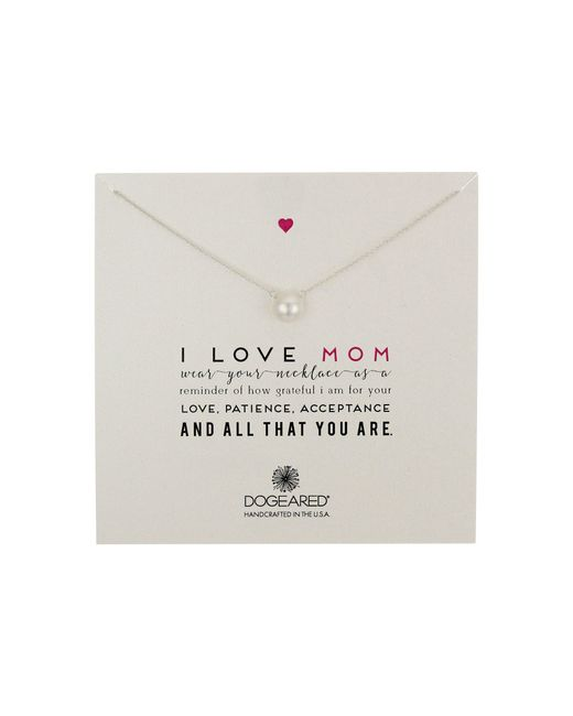 Dogeared - Metallic I Love Mom Pearl Necklace - Lyst