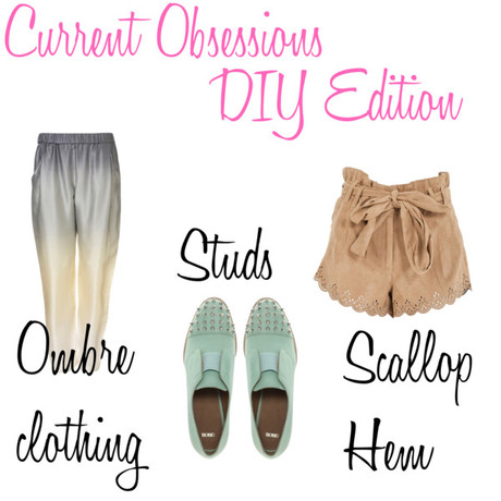 Current Obsessions: DIY Edition