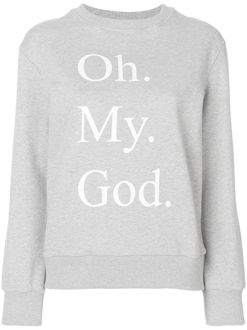 Sale Outlet Locations Oh My God sweatshirt - Grey Peter Jensen Discount Manchester Great Sale Cheap View Mh3uu0Ny